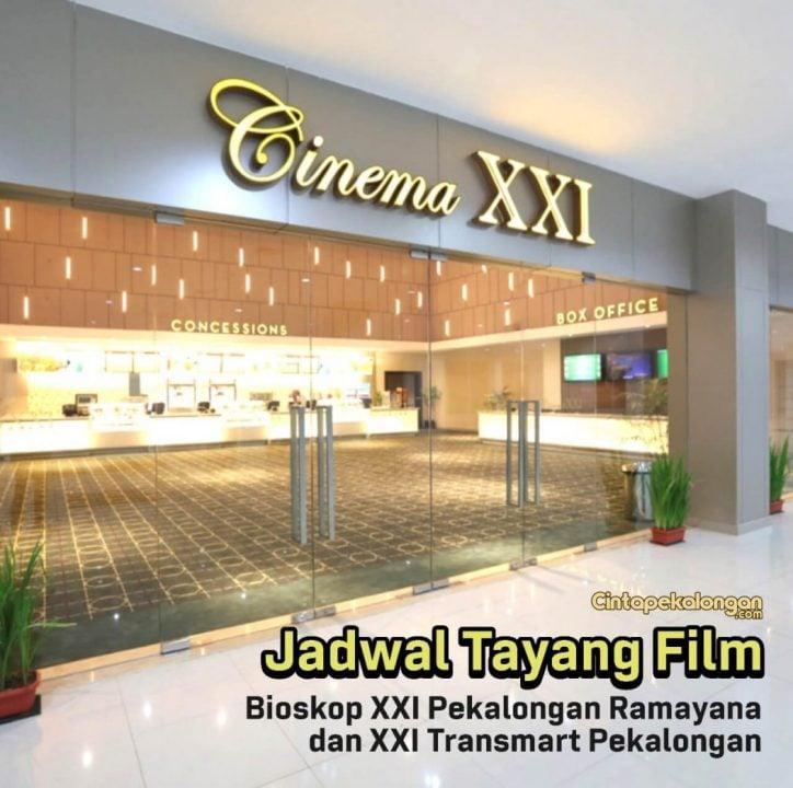 Jadwal bioskop transmart pekalongan